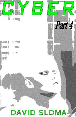 Cyber – Part 4/4 (ebook)